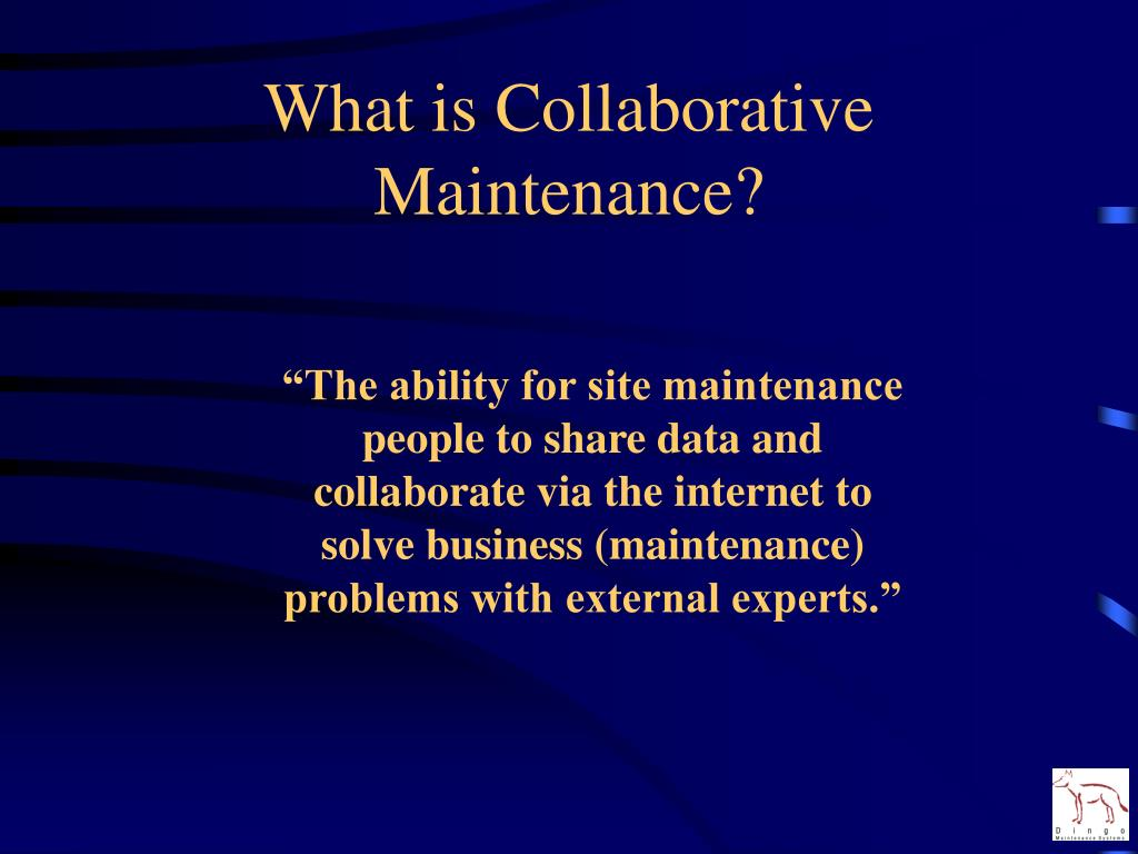 What is Collaborative Maintenance?