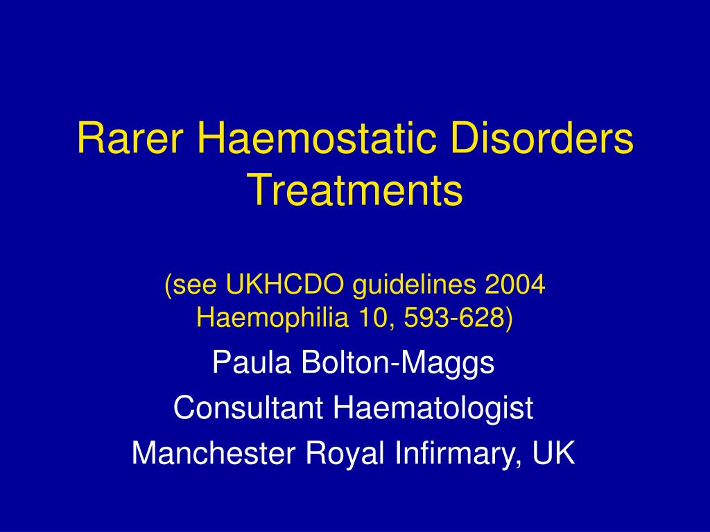 Rarer Haemostatic Disorders