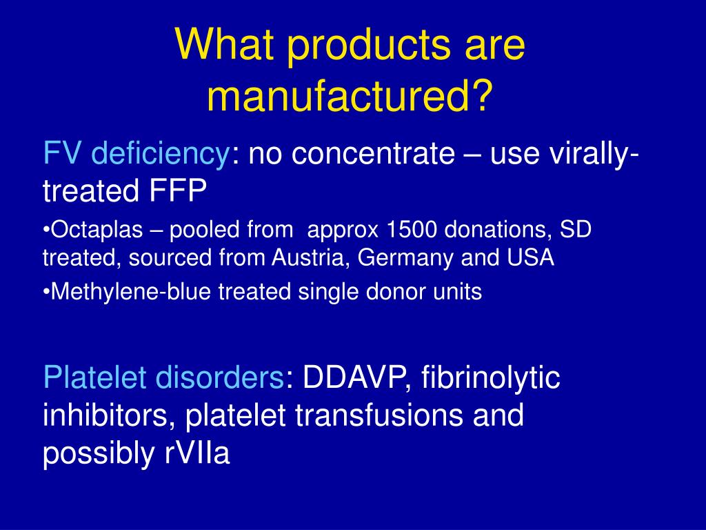 What products are manufactured?