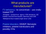 what products are manufactured