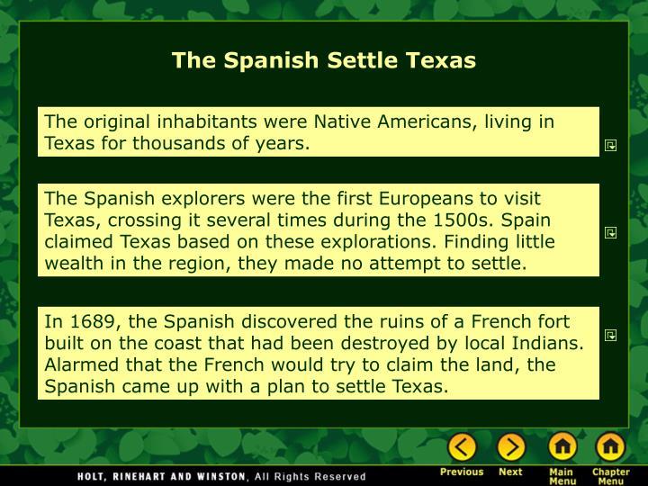 The Spanish Settle Texas