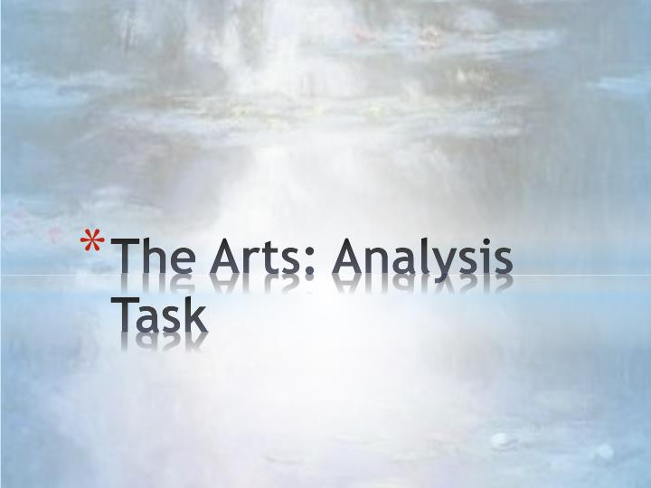 The arts analysis task