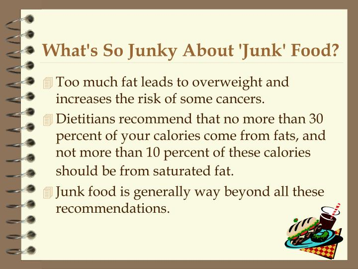 What's So Junky About 'Junk' Food?