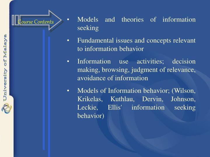 Models and theories of information seeking