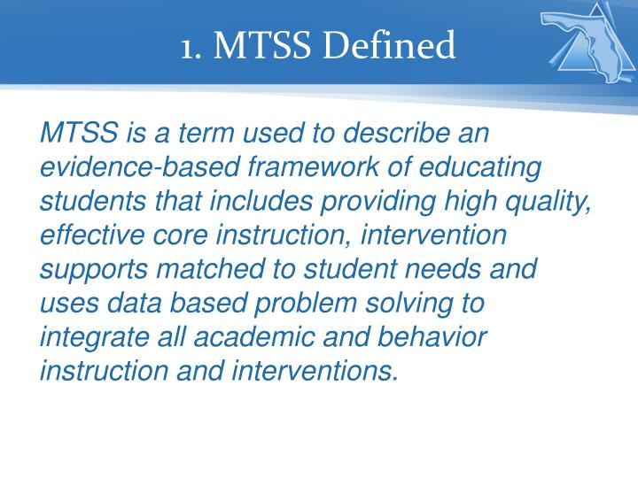 1. MTSS Defined