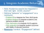 5 integrate academic behavior