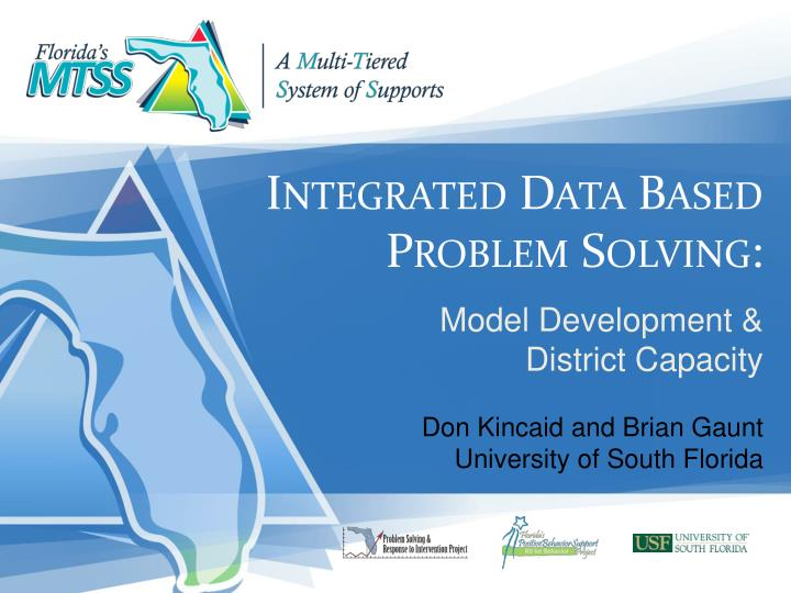 Integrated data based problem solving