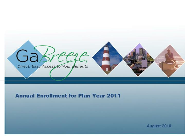 Annual enrollment for plan year 2011