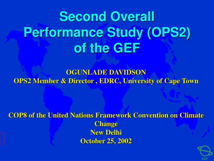 Second Overall Performance Study (OPS2) of the GEF