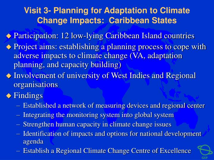 Visit 3- Planning for Adaptation to Climate Change Impacts:  Caribbean States