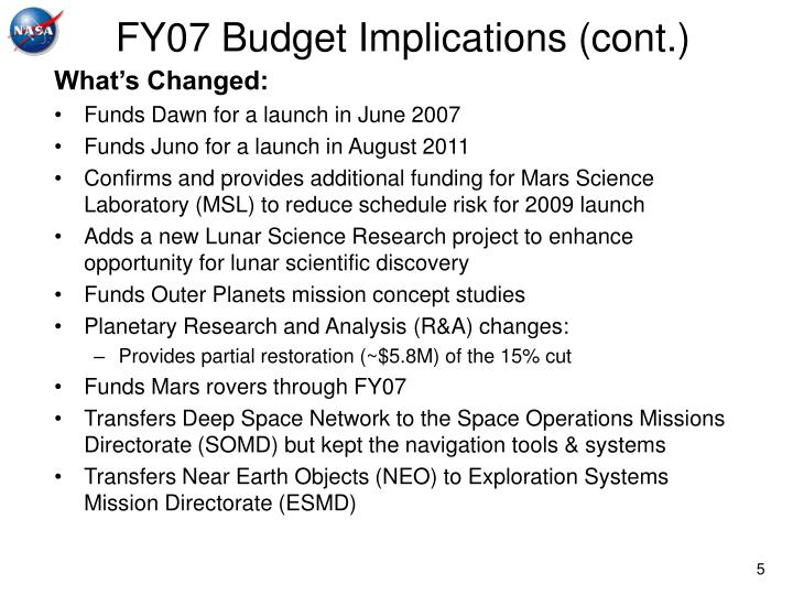 FY07 Budget Implications (cont.)