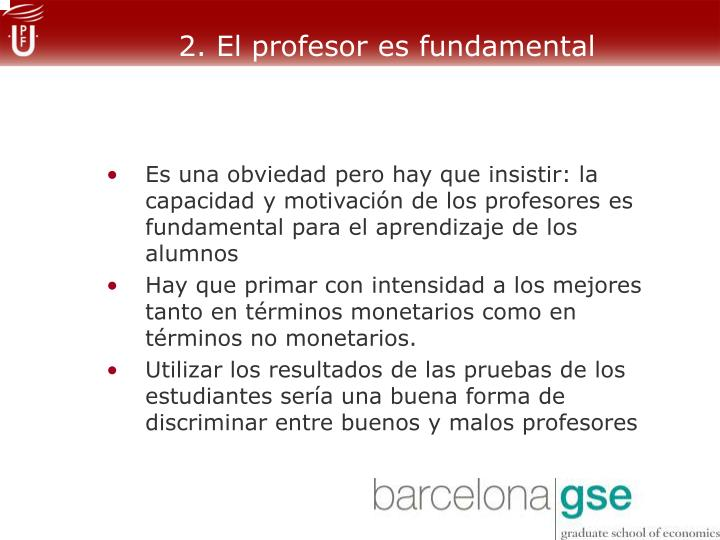 2. El profesor es fundamental