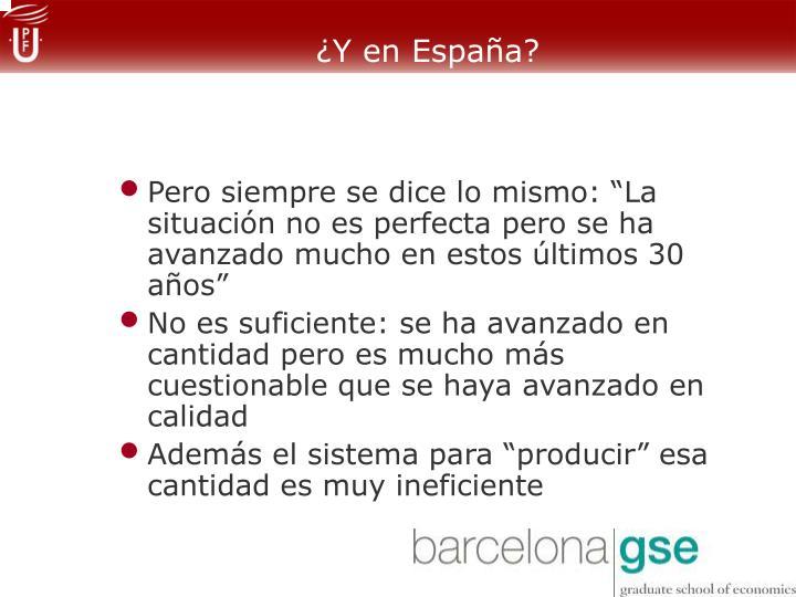¿Y en España?