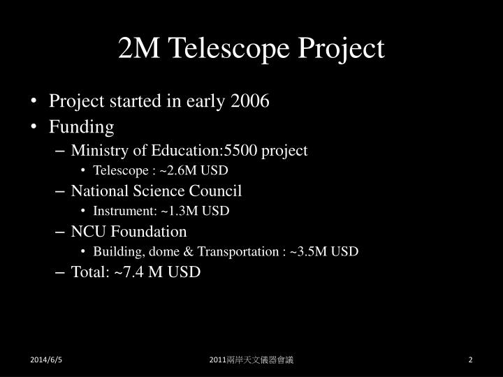 2M Telescope Project