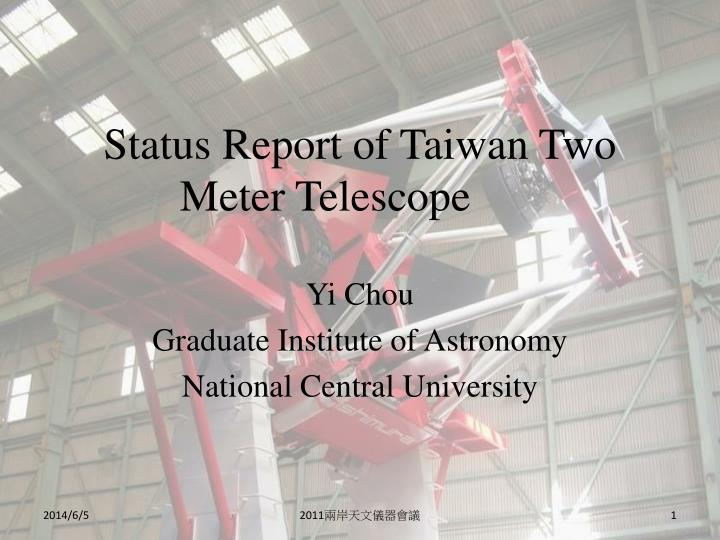 Status report of taiwan two meter telescope