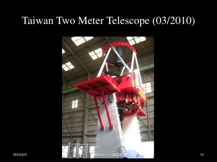 Taiwan Two Meter Telescope (03/2010)