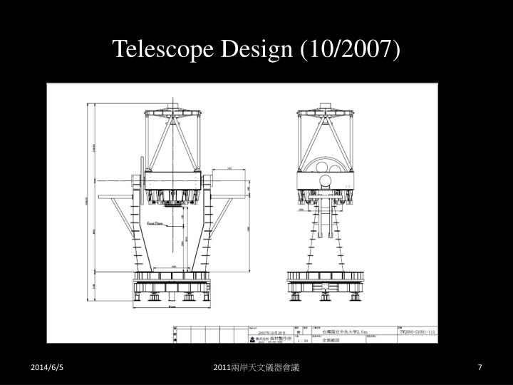 Telescope Design (10/2007)