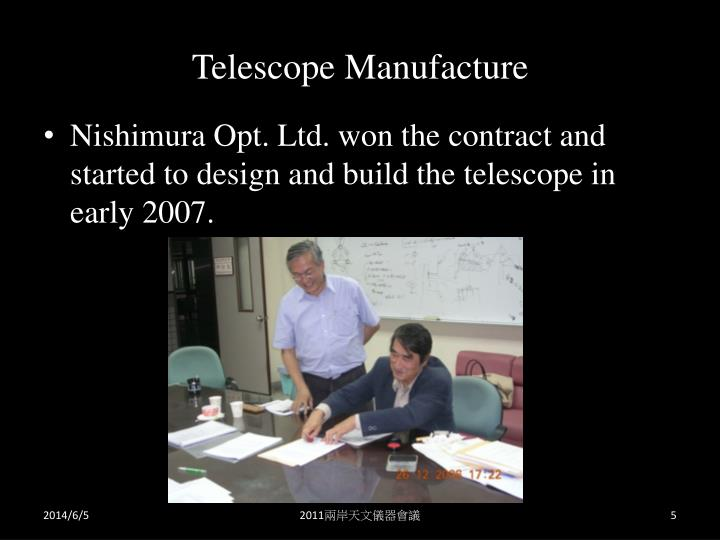 Telescope Manufacture