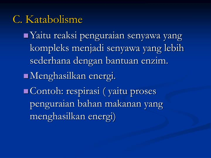 C. Katabolisme