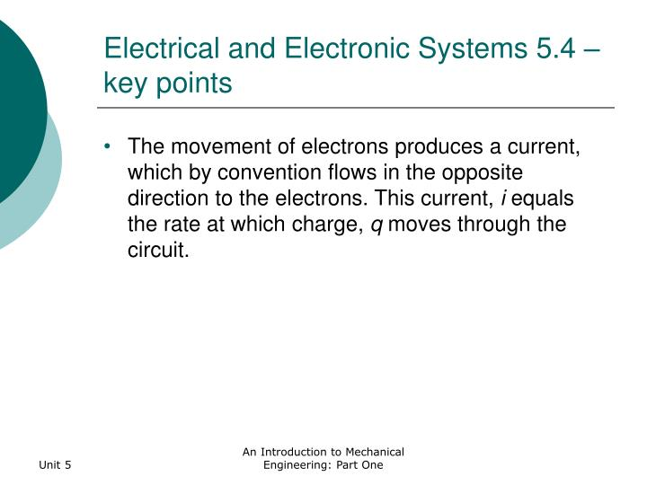 Electrical and Electronic Systems 5.4 – key points
