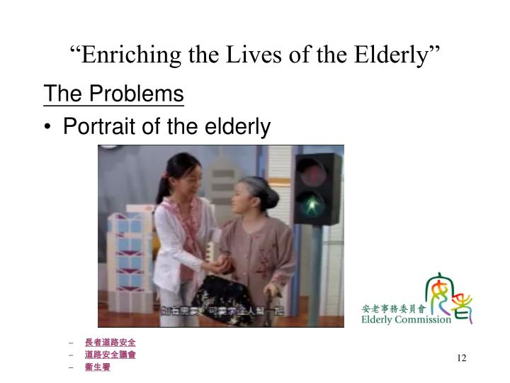 """Enriching the Lives of the Elderly"""