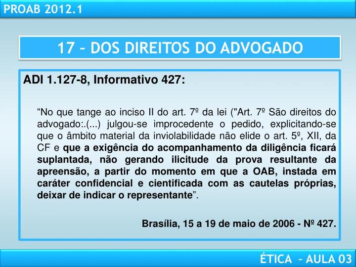 17 – DOS DIREITOS DO ADVOGADO