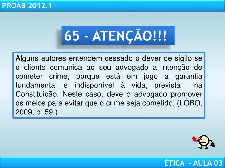 65 - ATENÇÃO!!!