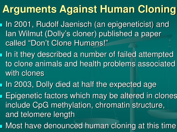 Arguments Against Human Cloning
