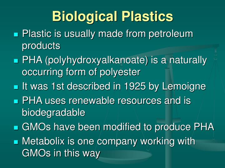 Biological Plastics