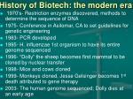 history of biotech the modern era