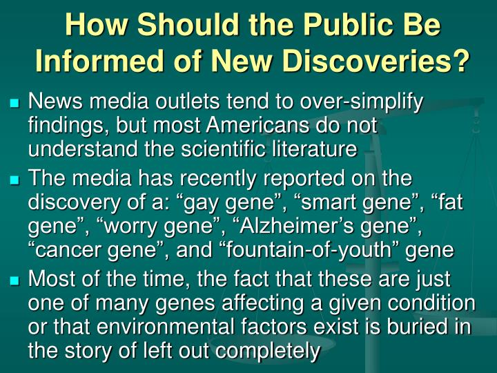 How Should the Public Be Informed of New Discoveries?
