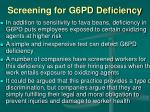 screening for g6pd deficiency