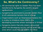 so what s the controversy