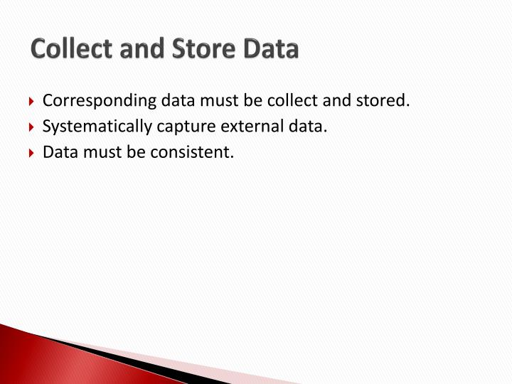 Collect and Store Data