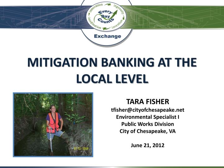 Mitigation banking at the local level