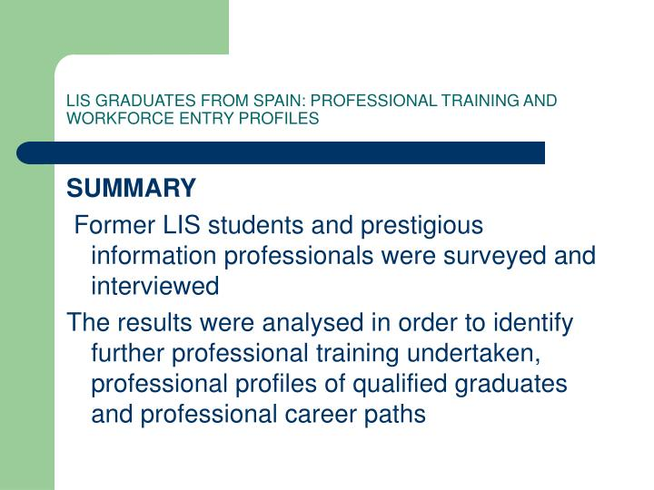 Lis graduates from spain professional training and workforce entry profiles