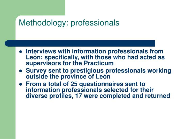 Methodology: professionals