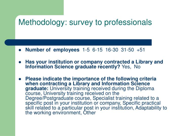 Methodology: survey to professionals