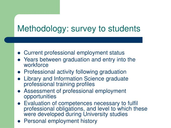 Methodology: survey to students