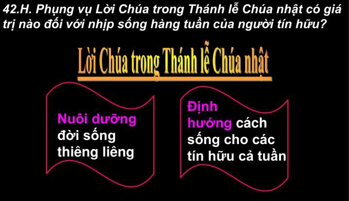42.H. Phng v Li Cha trong Thnh l Cha nht c gi tr no i vi nhp sng hng tun ca ngi tn hu?