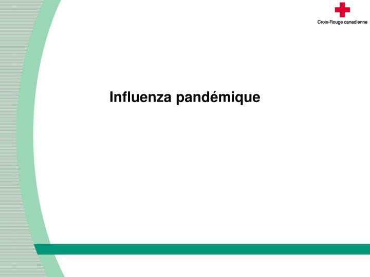 Influenza pandémique