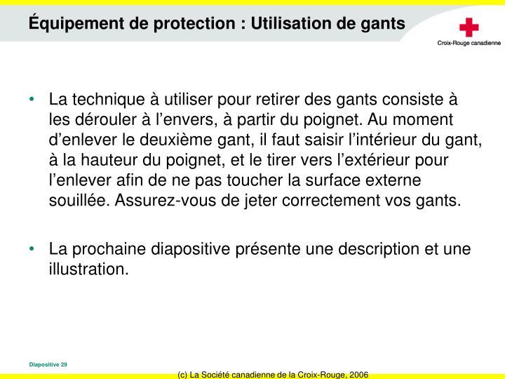 Équipement de protection : Utilisation de gants