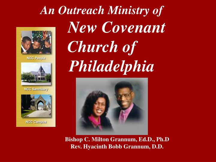 An outreach ministry of new covenant church of philadelphia