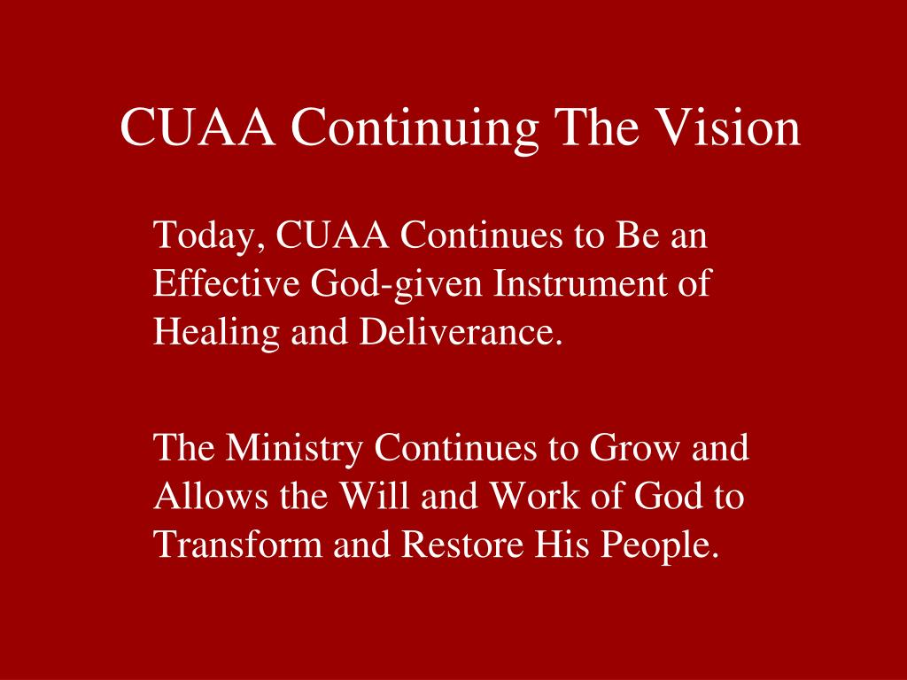 CUAA Continuing The Vision