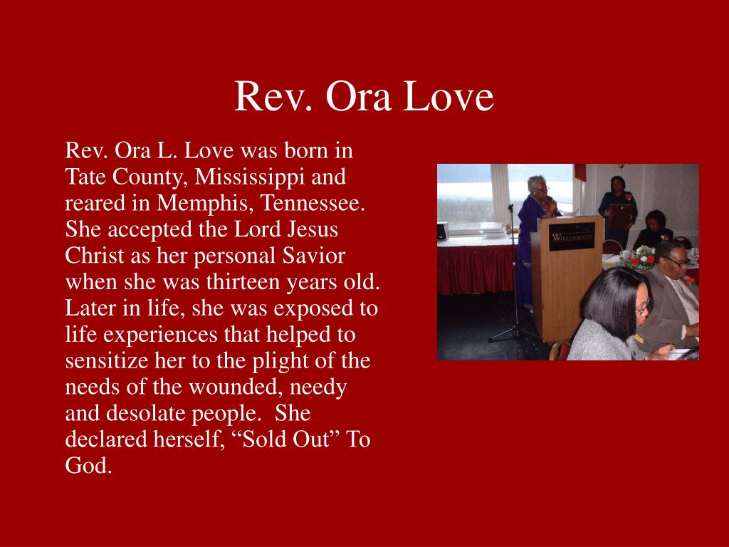 Rev. Ora Love