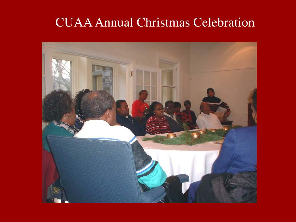 CUAA Annual Christmas Celebration