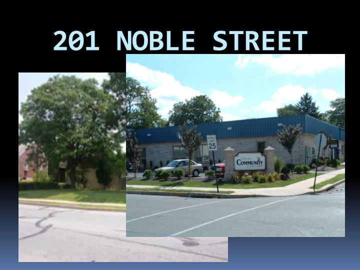 201 NOBLE STREET