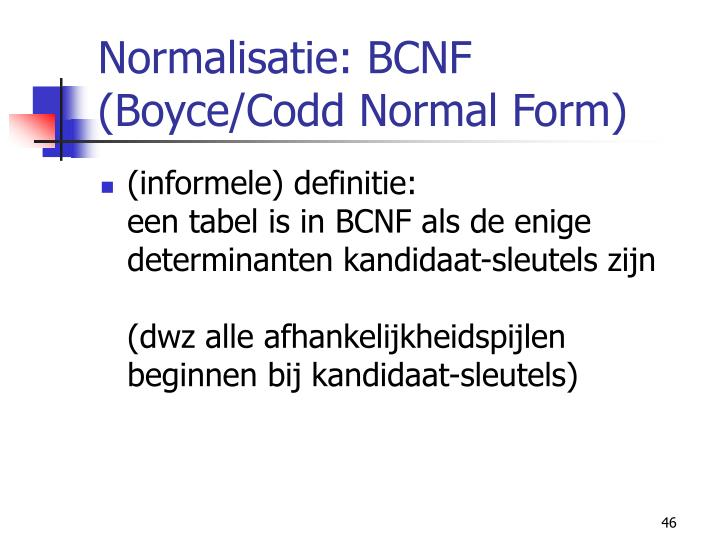 Normalisatie: BCNF