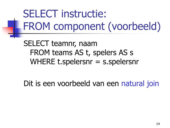 SELECT instructie: