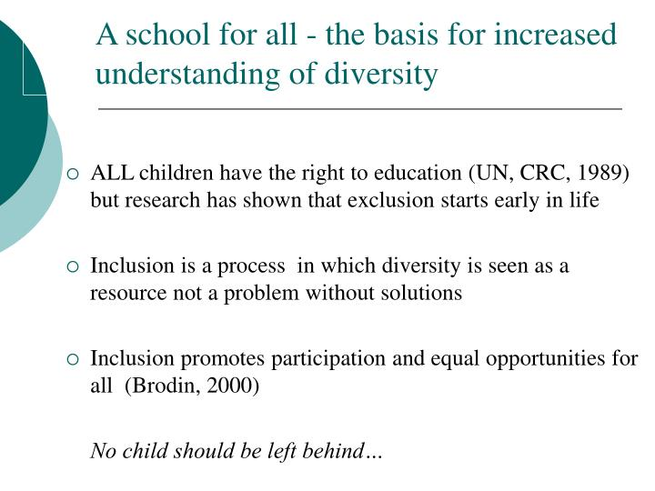 A school for all - the basis for increased 	understanding of diversity